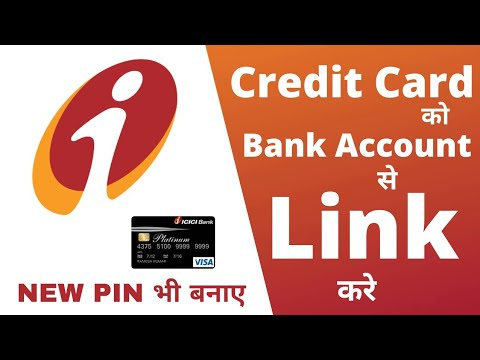 Link Your ICICI Credit Card To Bank Account | Pin Generate Of ICICI Credit Card | In Hindi