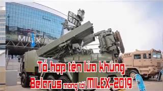 Tổ hợp tên lửa khủng Belarus mang tới MILEX 2019