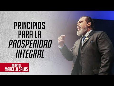 Principios Para La Prosperidad Integral | Apóstol Marcelo Salas M.