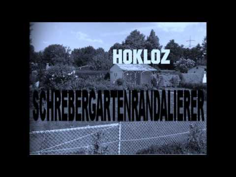 Hokloz - Schrebergartenrandalierer (prod. by MrGreen)