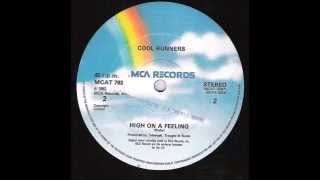 Cool Runners - High On A Feeling (1982)