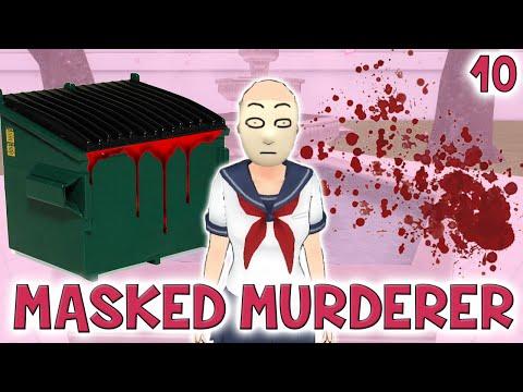 MASKED MURDERER - True Life Of A Yandere #10   Yandere Simulator