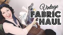 Vintage Fabric Haul! Plus how to tell if it's vintage fabric?