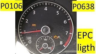 EPC light VW Passat. Throttle body replacement. EPC P0106 P0638 errors. passat jetta VW 2.5 L engine