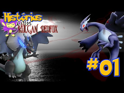Histórias com Kulgan Redfox #01 - Charizard X vs  Dark Lugia