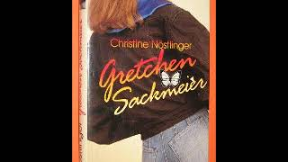 Christine Nöstlinger Gretchen Sakmeier