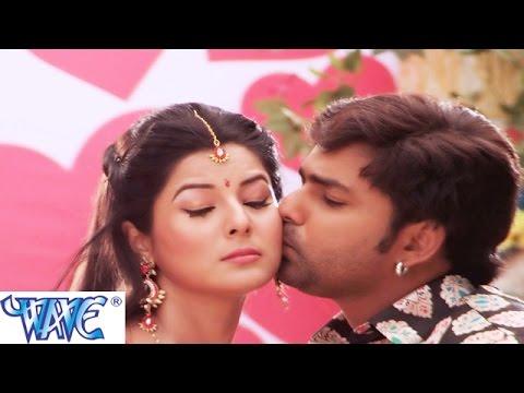 Mijaj Tohar Gil रहता -Suhaag - Pawan Singh-Smriti Sinha -Bhojpuri Song 2015