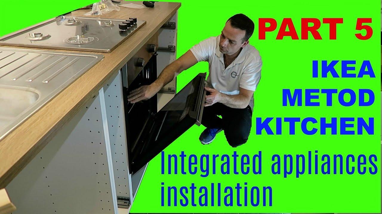 ikea kitchen part 5 metod ikea integrated appliances installation