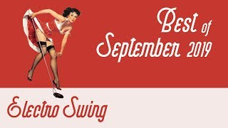 Best of Electro Swing Mix - September 2019