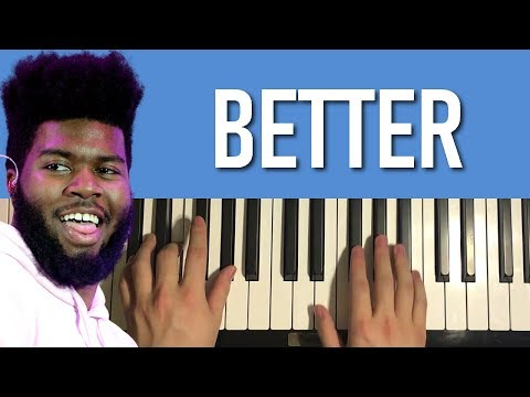HOW TO PLAY - Khalid - Better (Piano Tutorial Lesson)