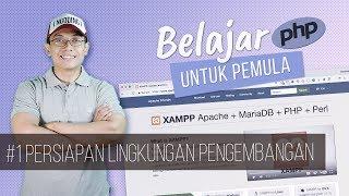 Belajar PHP untuk PEMULA | 3. PERSIAPAN LINGKUNGAN PENGEMBANGAN Video