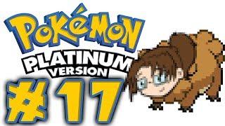 Let's Play: Pokémon Platinum DS! -- Episode 17