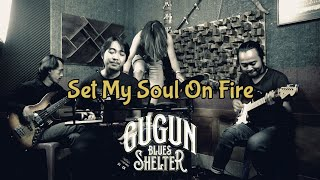 GUGUN BLUES SHELTER - SET MY SOUL ON FIRE (Cover) | DnA Kustik feat. Vitto Setiawan