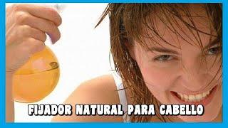 FIJADOR para el CABELLO Casero: Simple , Efectivo y Saludable | Pocos Ingredientes