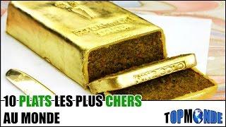 10 PLATS Les Plus CHERS Au Monde