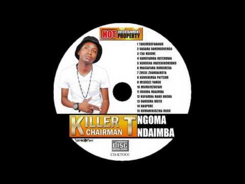 Killer T   Maisafana Kundirega Zimdancehall Music 2015