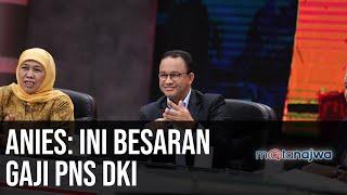Apa Enaknya Jadi PNS - Anies: Ini Besaran Gaji PNS DKI (Part 1) | Mata Najwa