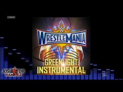 WWE: Greenlight (WrestleMania 33 Theme Instrumental-Karaoke) - DL w. Custom Cover