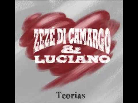 Zezé Di Camargo & Luciano - Teorias