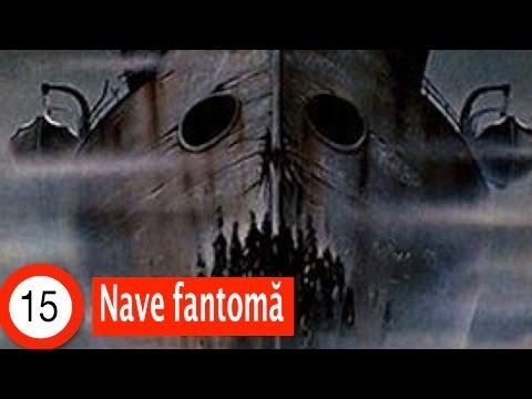 Top 15 Nave Fantomă