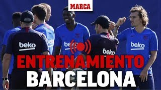 Entrenamiento del Barcelona, en directo | MARCA