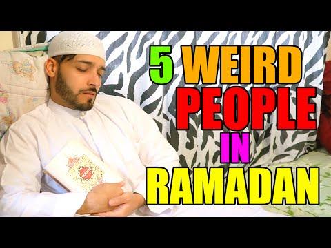 5 WEIRD PEOPLE IN RAMADAN