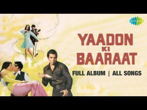 Yaadon Ki Baaraat -  All Songs | Full Album | Zeenat Aman, Vijay Arora, Dharmendra, Tariq, Anamika