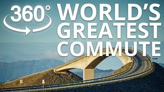 World's Greatest Commute 360 video - Atlantic Ocean Road Norway thumbnail