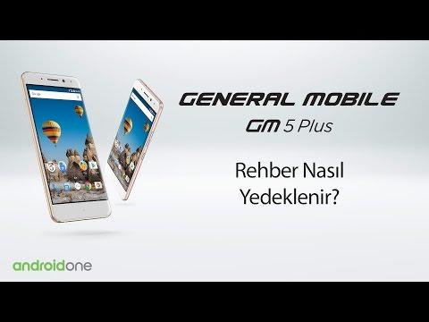 GM 5 Plus (Android One) akıllı telefonunuz ile Rehber Nasıl Yedeklenir?