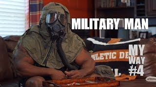 "Johnnie O Jackson: My Way Ep#4 ""MILITARY MAN"""