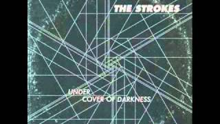 The Strokes - Under Cover of Darkness ( New song )