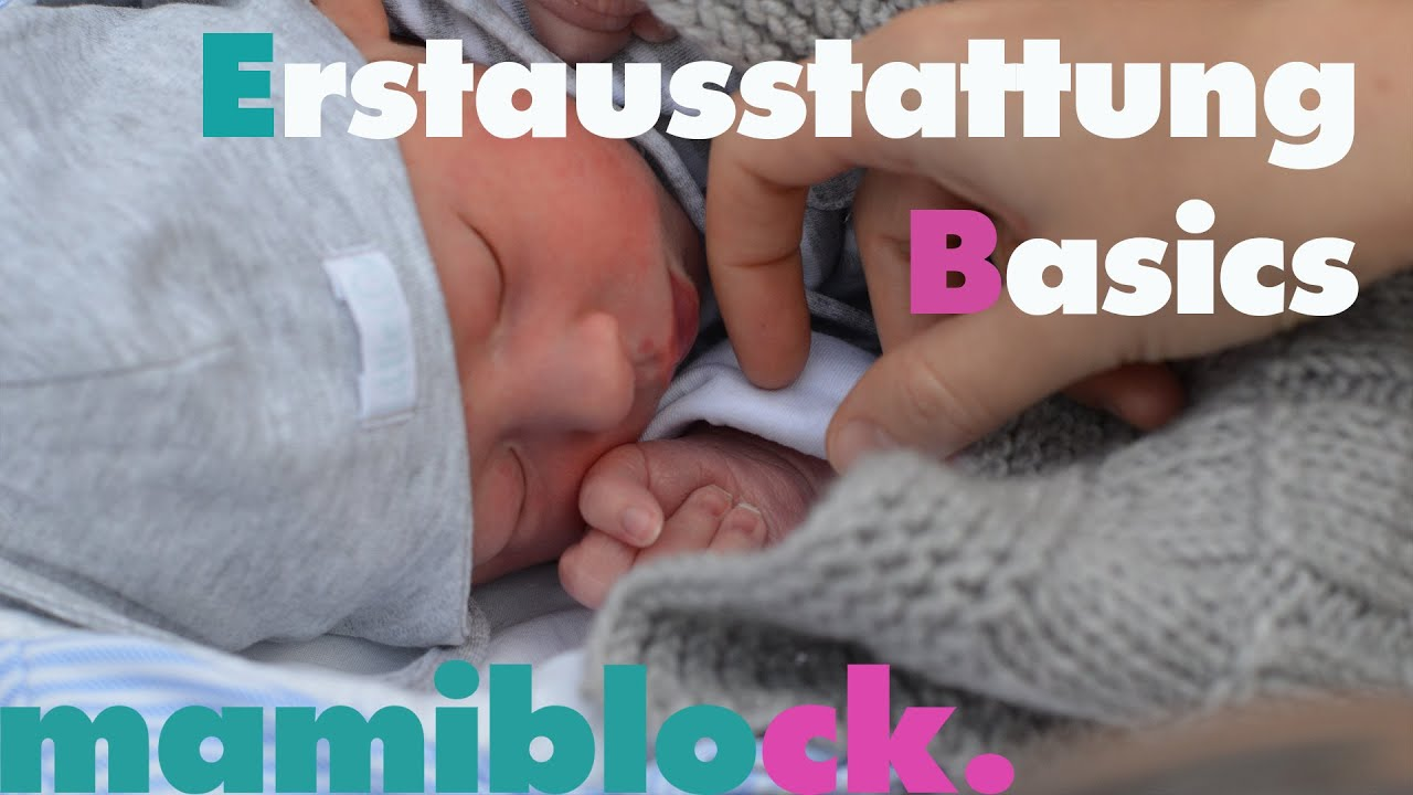 basics f r babys erstausstattung kleidung und schlaf teil 1 4 mamiblock der mami blog youtube. Black Bedroom Furniture Sets. Home Design Ideas