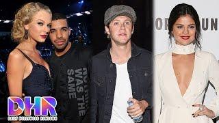 Repeat youtube video Taylor Swift Dating Drake? Niall Horan Wants Selena Gomez? (DHR)