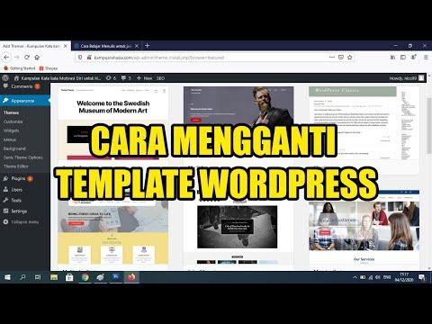 cara-mengganti-template-wordpress-|-video-2-cara-membuat-website/blog-dengan-wordpress-self-hosting