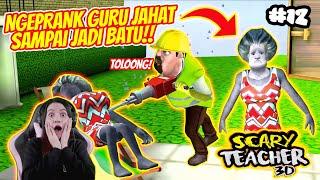 Download NGEPRANK GURU JAHAT SAMPAI JADI PATUNG BATU..WKWKWKW KOCAK BANGET!! NEW UPDATE SCARY TEACHER 3D!!