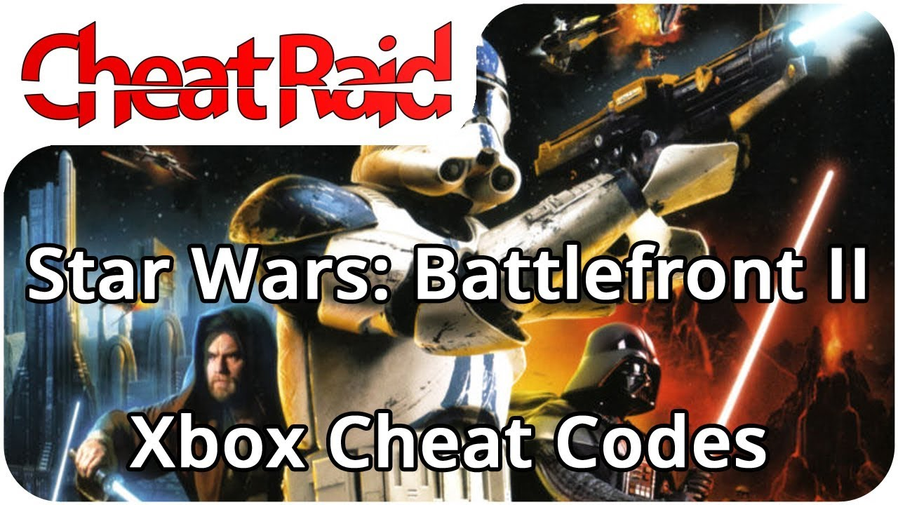 Star Wars: Battlefront II Cheat Codes | Xbox