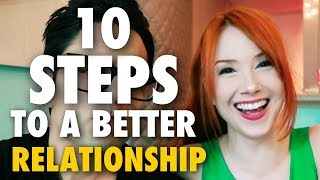 10 Steps to a Better Relationship (vlog: Sunday Stories Vol. 35)