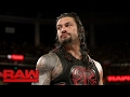 Roman Reigns declares that WWE is his yard now Raw, April 3, 2017
