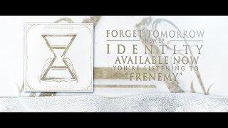 Forget Tomorrow - Frenemy - Lyric Video (2014)
