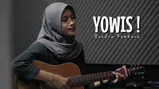 YOWIS! - Hendra Kumbara || Cover Akustik by AFACOVER