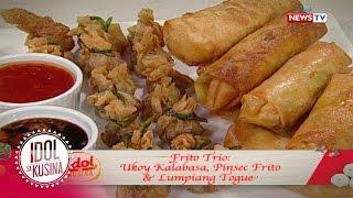 Idol sa Kusina recipe: Ukoy Kalabasa, Pinsec Frito and Lumpiang Togue