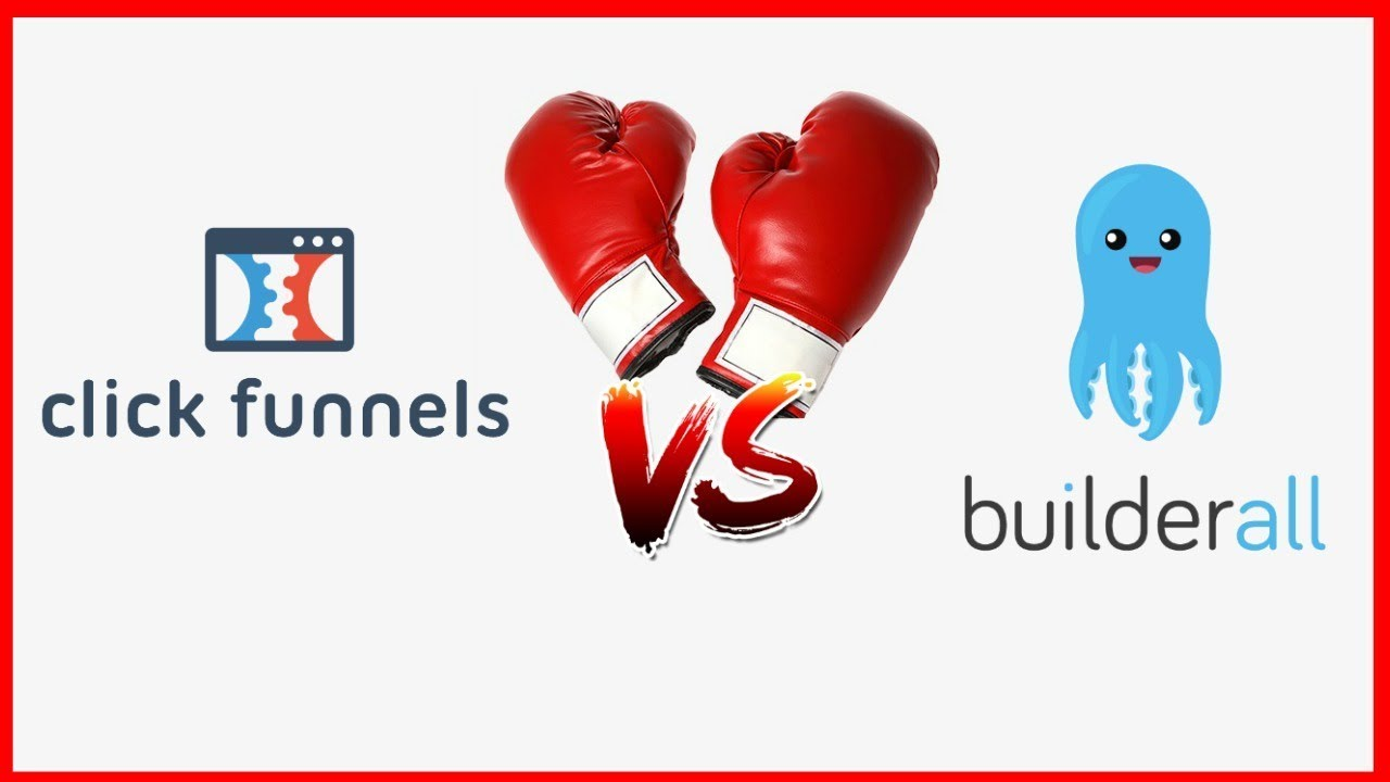 Clickfunnels Vs Builderall - Which One Is Better in 2019?