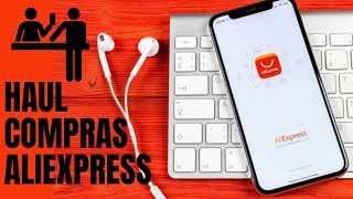 UNBOXING HAUL COMPRAS ALIEXPRESS ABRIL  2019