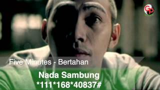 Download lagu Five Minutes - Bertahan MV