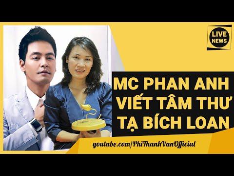 MC Phan Anh Viết Tâm Thư Gửi Tạ Bích Loan Về Đấu Tố 60 Phút Mở VTV