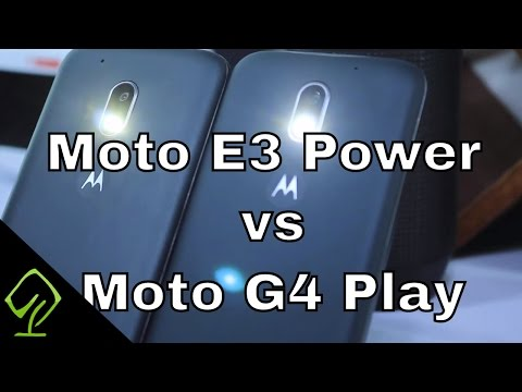 Moto E3 Power Vs Moto G4 Play