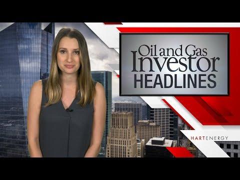 Headlines by Oil and Gas Investor Week Ending In 5-26-17