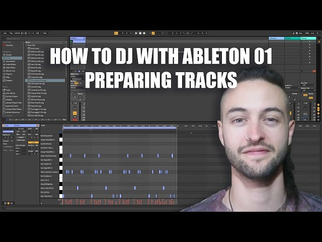 How to DJ with Ableton 01 - Preparing Tracks