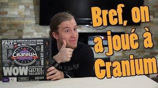 Testeur Alpha - Bref, on a joué à Cranium