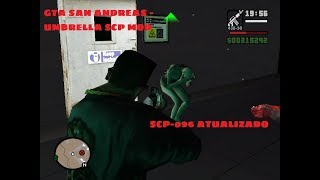 GTA SAN ANDREAS - SCP UMBRELLA MOD -  TESTANDO A NOVA MECANICA DO SCP-096.